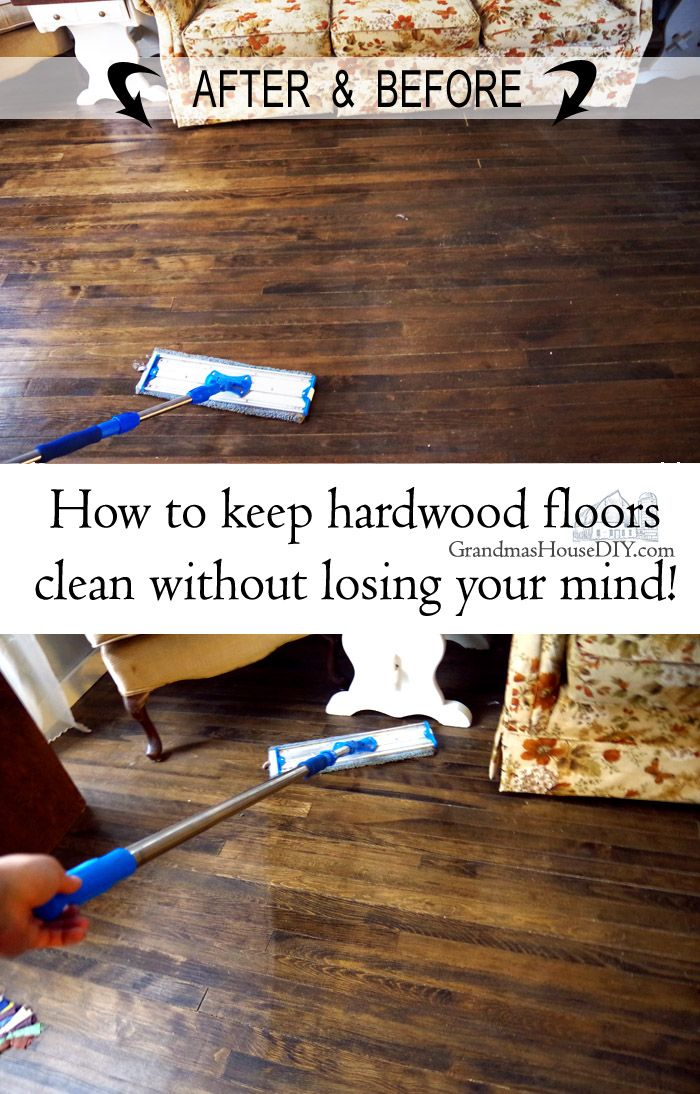 How To Clean Hardwood Floors Without Losing My Mind My Tips