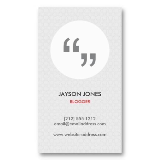 Quotation Marks Customizable Business Card For Bloggers  Blogger