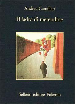 """""""Il ladro di merendine"""" di Andrea Camilleri"""