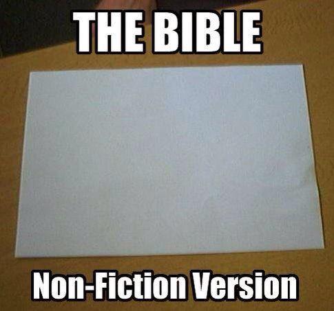 The bible: non-fiction version