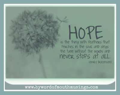 Hope ... sometimes it is all that we have!