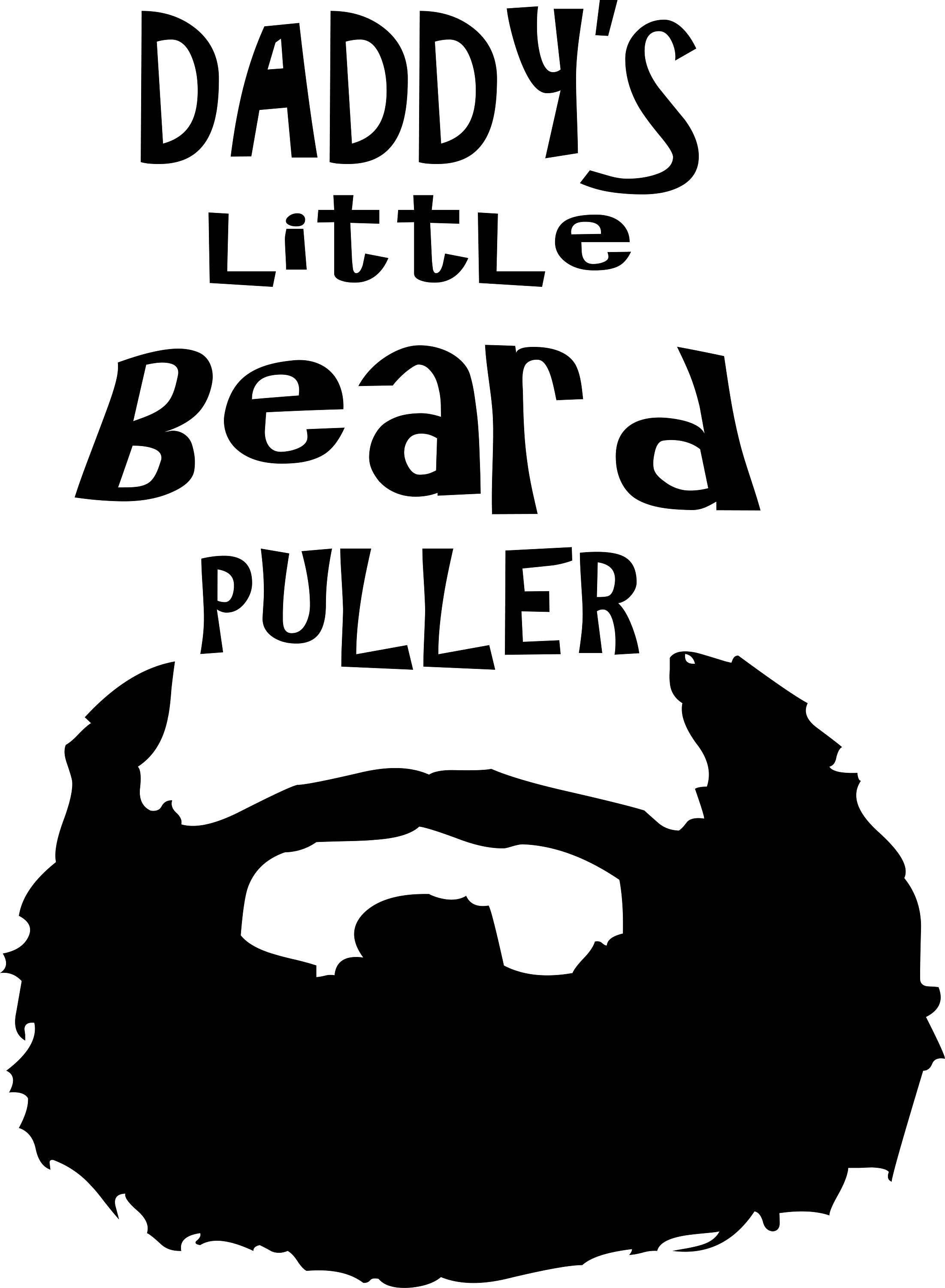 Daddy S Little Beard Puller Svg Digital Download Bearded Dad S Funny Svg By Langcreationsvinyl On Etsy Beard Dad Funny Svg Daddys Little