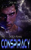 Free Kindle Book -   The Iron Admiral: Conspiracy (Ptorix Empire Book 1)