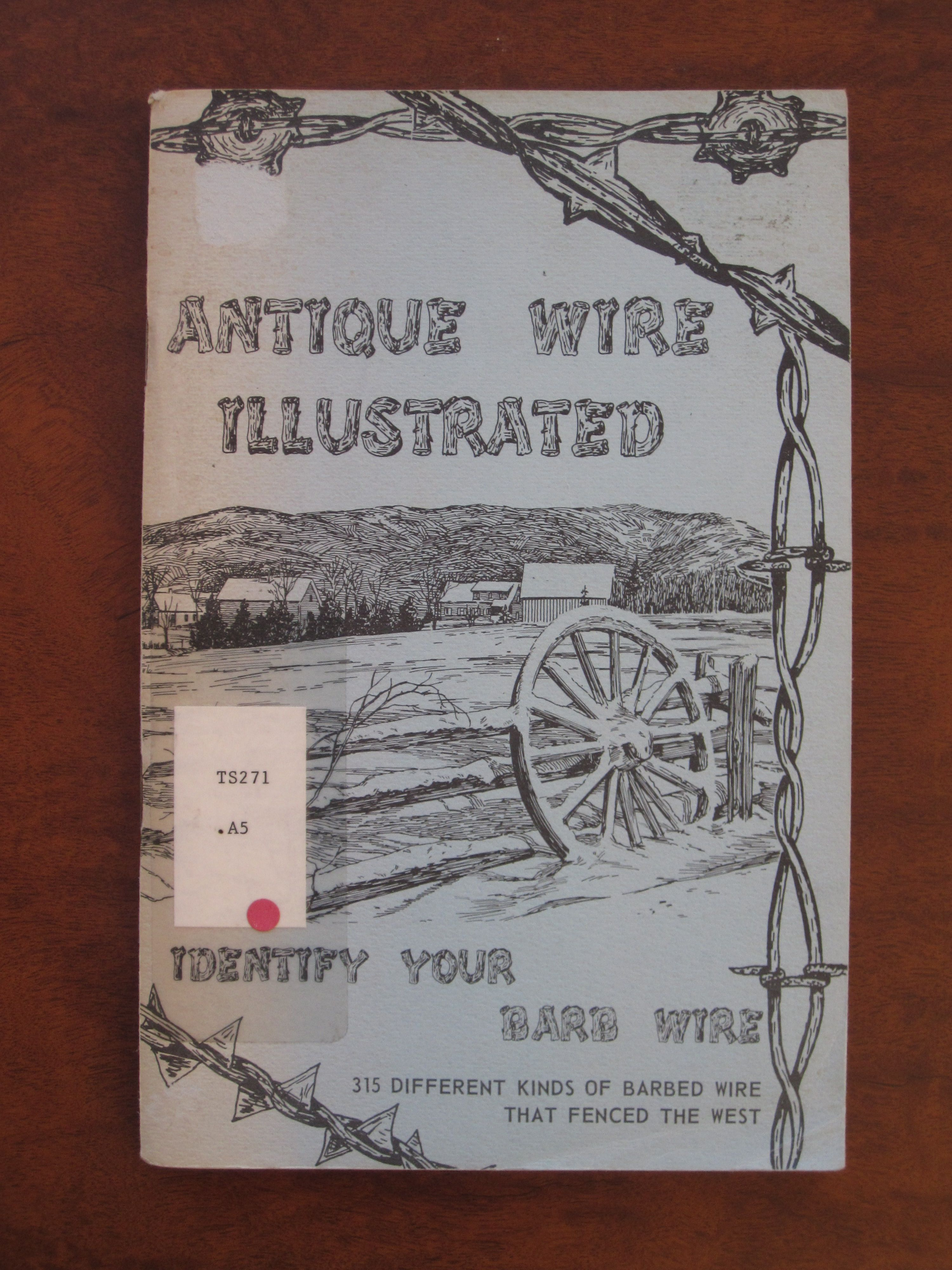 Antique Barb Wire Identification | wire 315 kinds of barbed wire ...