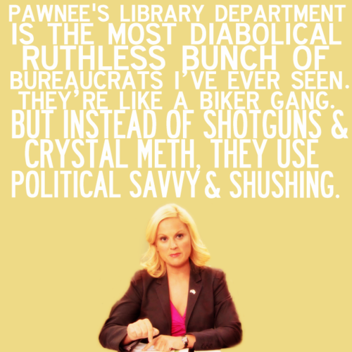 Libraries In Pop Culture Library Humor Funny Library Quotes Parks N Rec