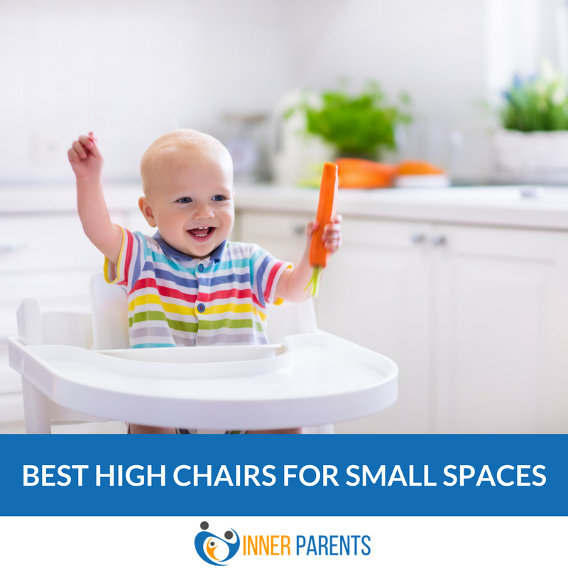 Best High Chairs For Small Spaces Of 2020 With Images