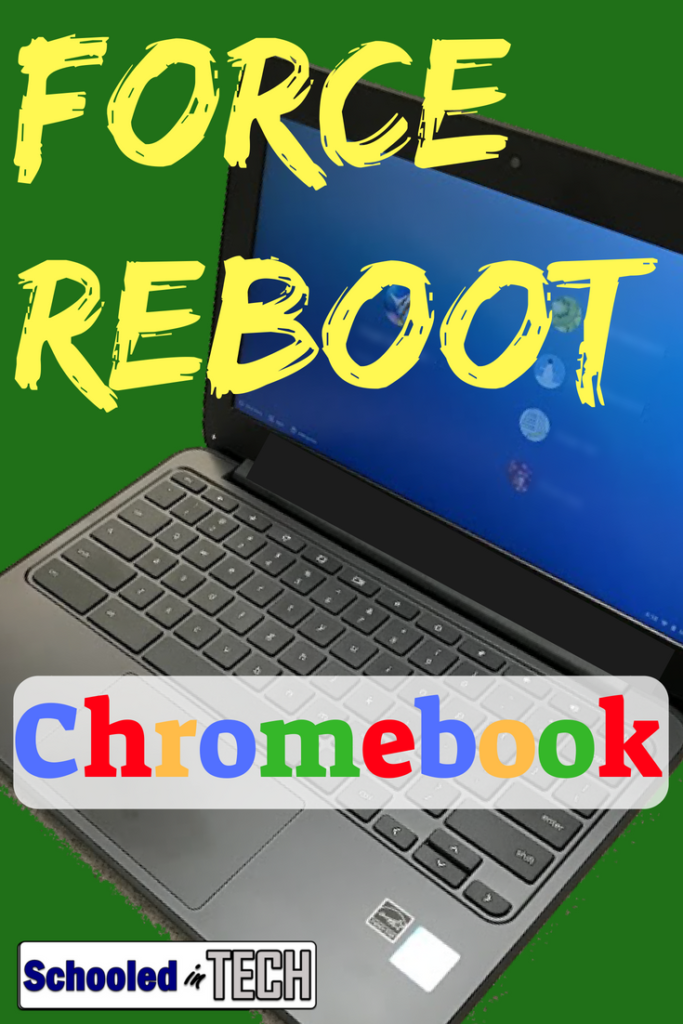 How To Force Reboot A Chromebook   Learning   Chromebook, Teaching