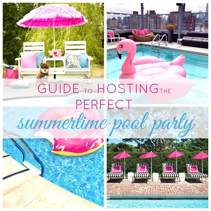Guide to Throwing the Perfect Pool Party Mi fiesta Pinterest