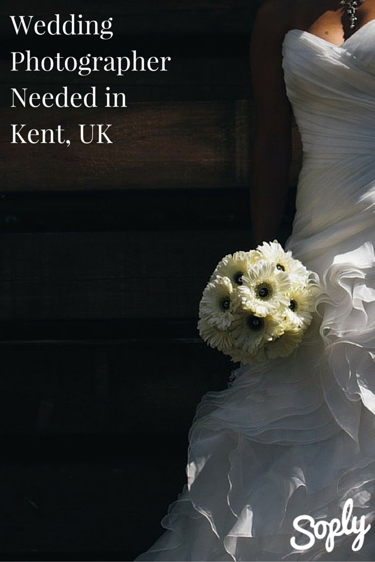 Wedding Photographer Needed For A Wedding In Kent Uk If You Would