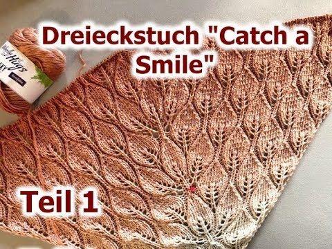 """Photo of Dreieckiger Schal """"Fang ein Lächeln"""" Einfach stricken – Teil 1"""