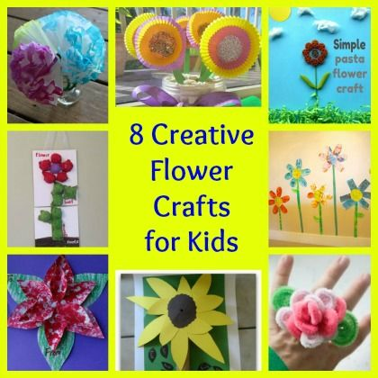 8 Amazing Kids Flower Crafts - great ideas for summer arts & crafts projects!