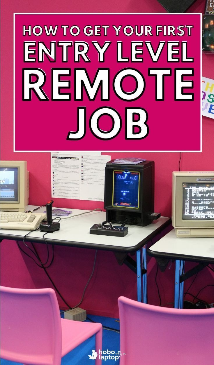 How to get an entry level remote job and get hired faster
