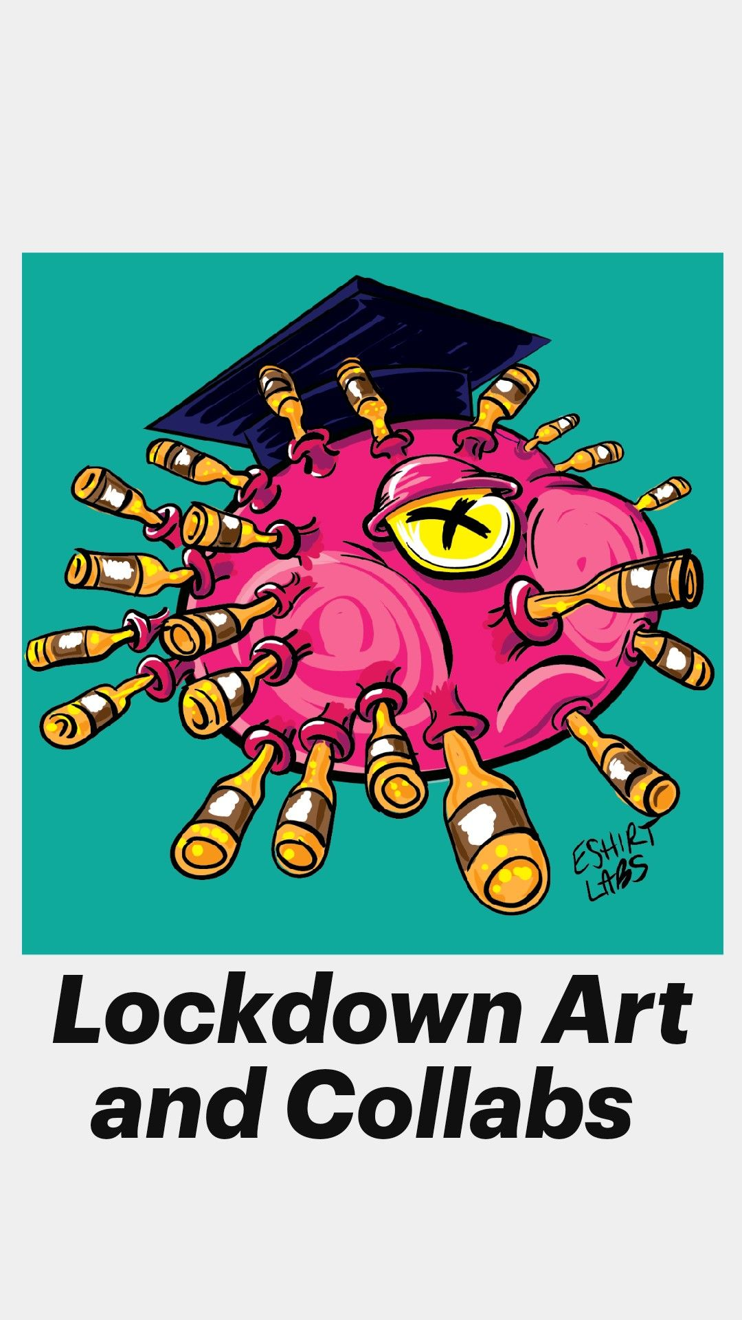 Lockdown Art and Collabs