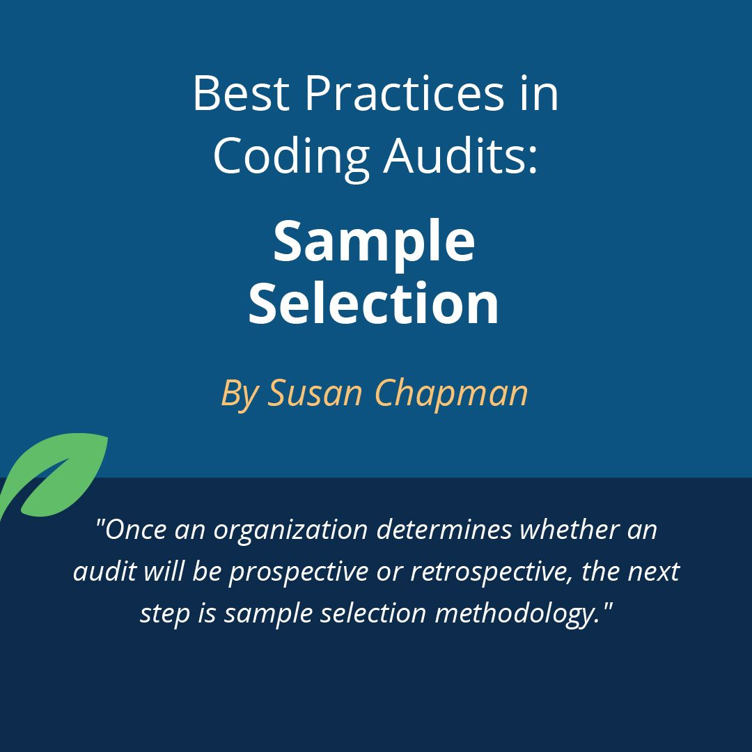 Best Practices In Coding Audits Sample Selection By Susan