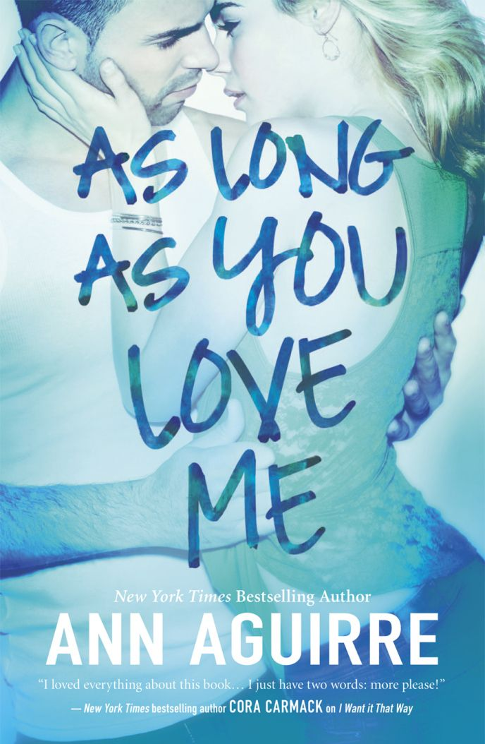 Blog Tour, Review, Teasers & Giveaway: As Long As You Love Me (2B Trilogy #2) by Ann Aguirre