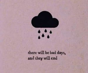 This One's for the Bad Days on We Heart It