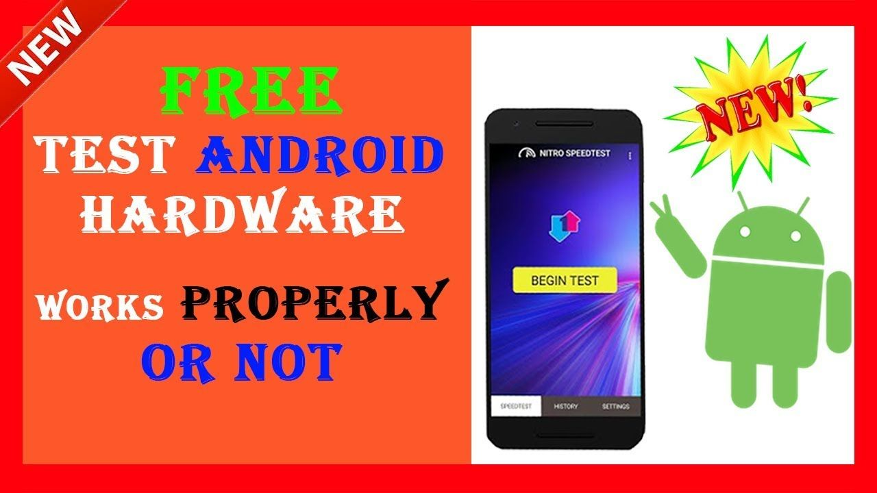 Test Your Android Device Performance Free Mobile Hardware Testing Tools Android Hardware Mobile