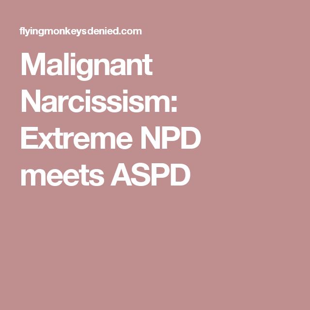 Mental Illness A Malignant Narcissism Is