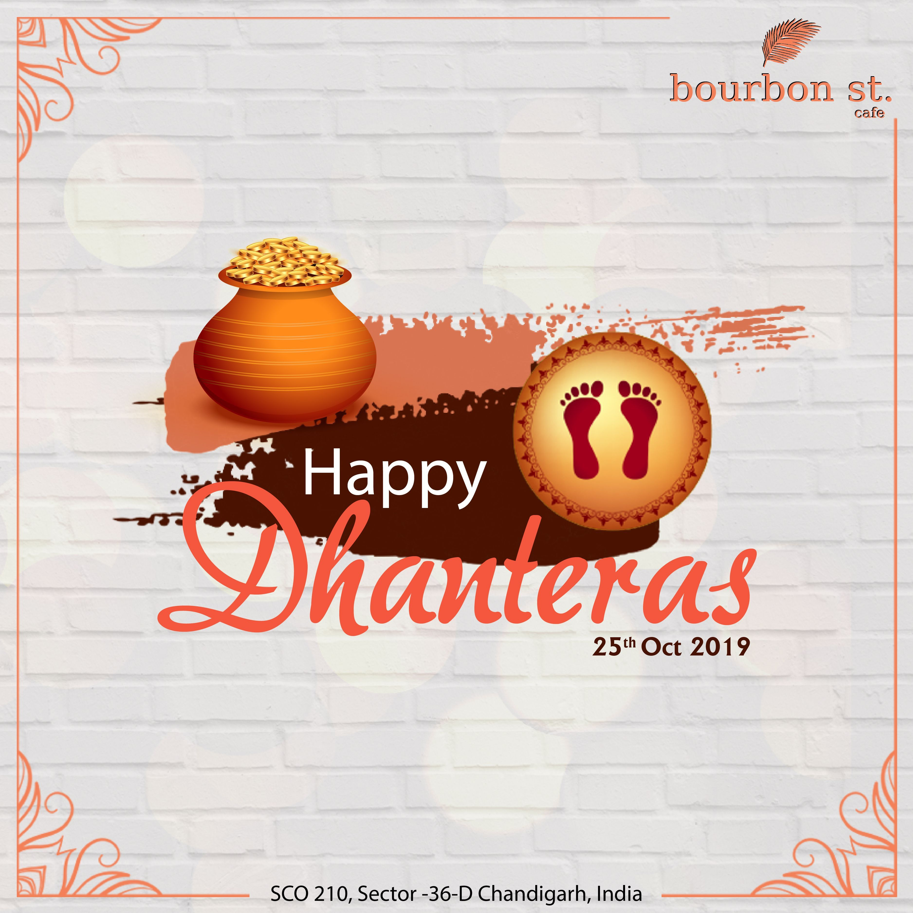 Happy Dhanteras #dhanteraswishes May the Dhanteras festivities endow you with opulence and prosperity. Wishing you a bright future and luck in your life. Happy Dhanteras!  #happydhanteras #Dhanteras2019 #dhanterasfestival #dhanteraspooja #dhanterasspecial #dhanterasgifting #DhanterasNight #festival #luxmi #goddessluxmi #blessings #wealth #dhanterasblessings #dhanteraswishes #bourbonSt #bourbontstreetcafe #bourbon #cafe #nowopen #chandigarh #food #tricity #sector36 #deliciousfood #happydhanteras
