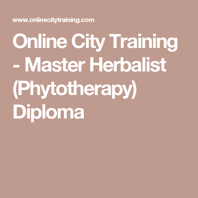 Master Herbalist (Phytotherapy