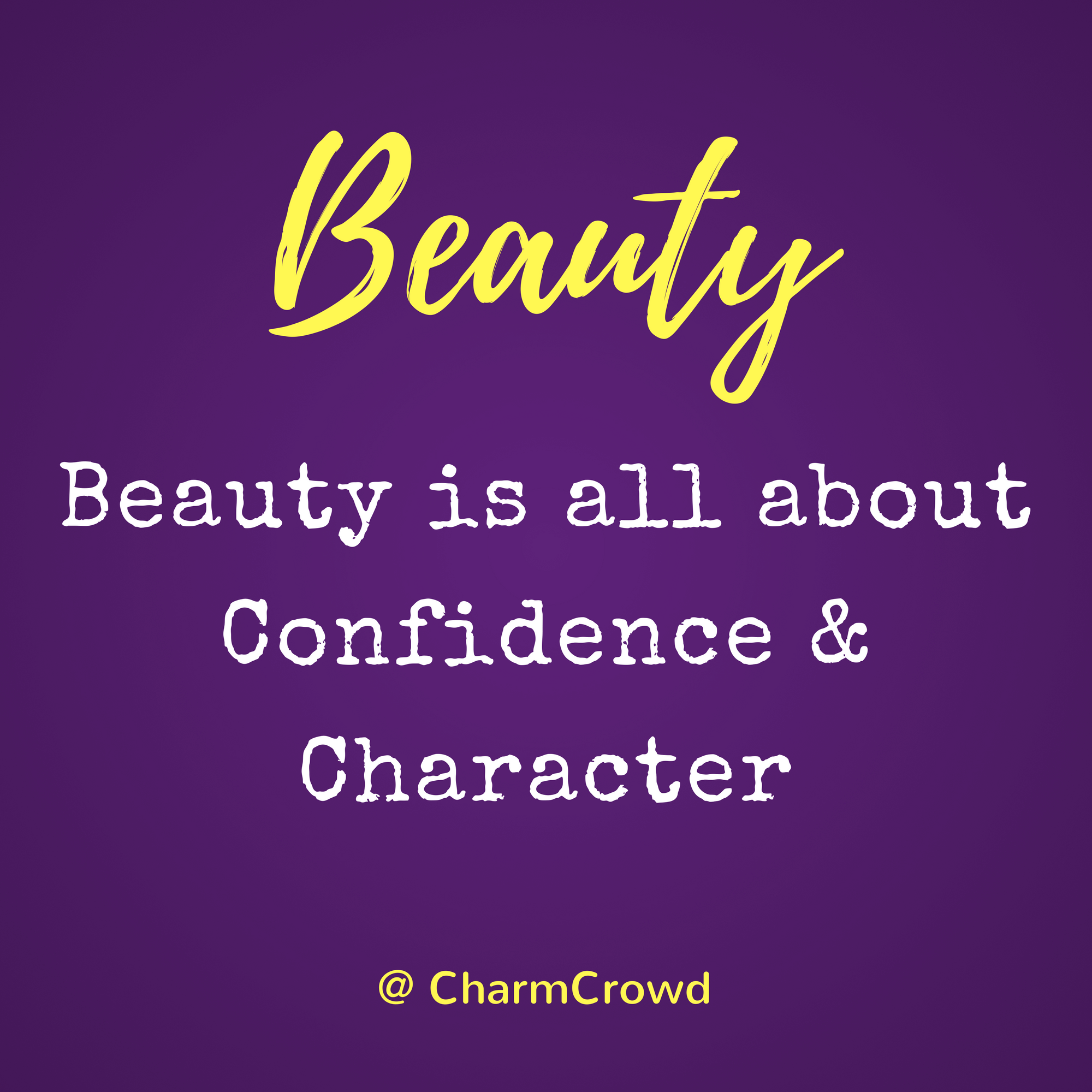 Quote 3 Beauty Is All About Confidence And Character Quotes