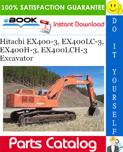 Hitachi Ex400 3 Ex400lc 3 Ex400h 3 Ex400lch 3 Excavator Parts Catalog Parts Catalog Hitachi Repair Manuals