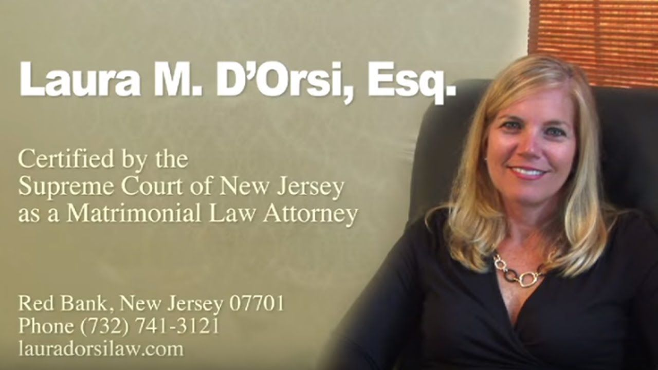 Laura m dorsi is a new jersey divorce attorney with over