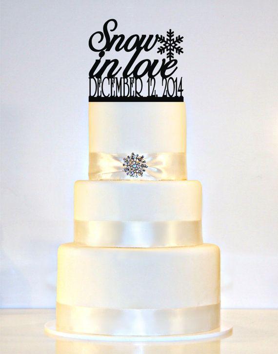 Winter Wedding Cake Topper Snow In Love Snowflake Date