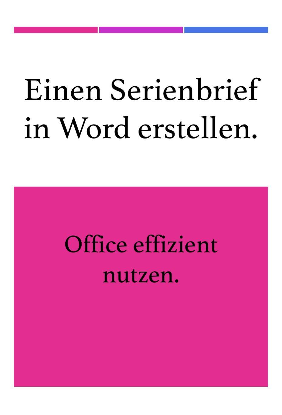 Einen Serienbrief In Word Erstellen Schritt Fur Schritt Anleitung Word Tipps Tipps Und Tricks Tipps Und Fortbildung
