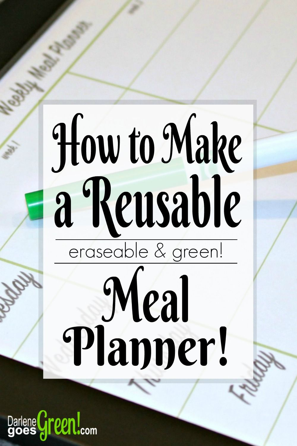 How to Make a Reusable Meal Planner | Planners and Planner template