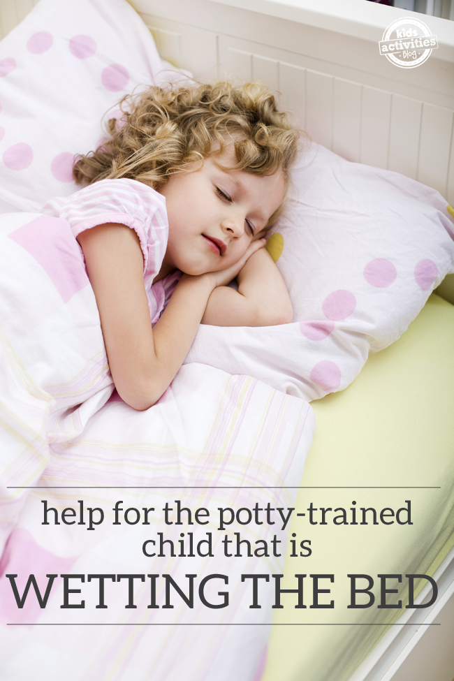 My Potty Trained Child Is Wetting The Bed Potty Training Girls