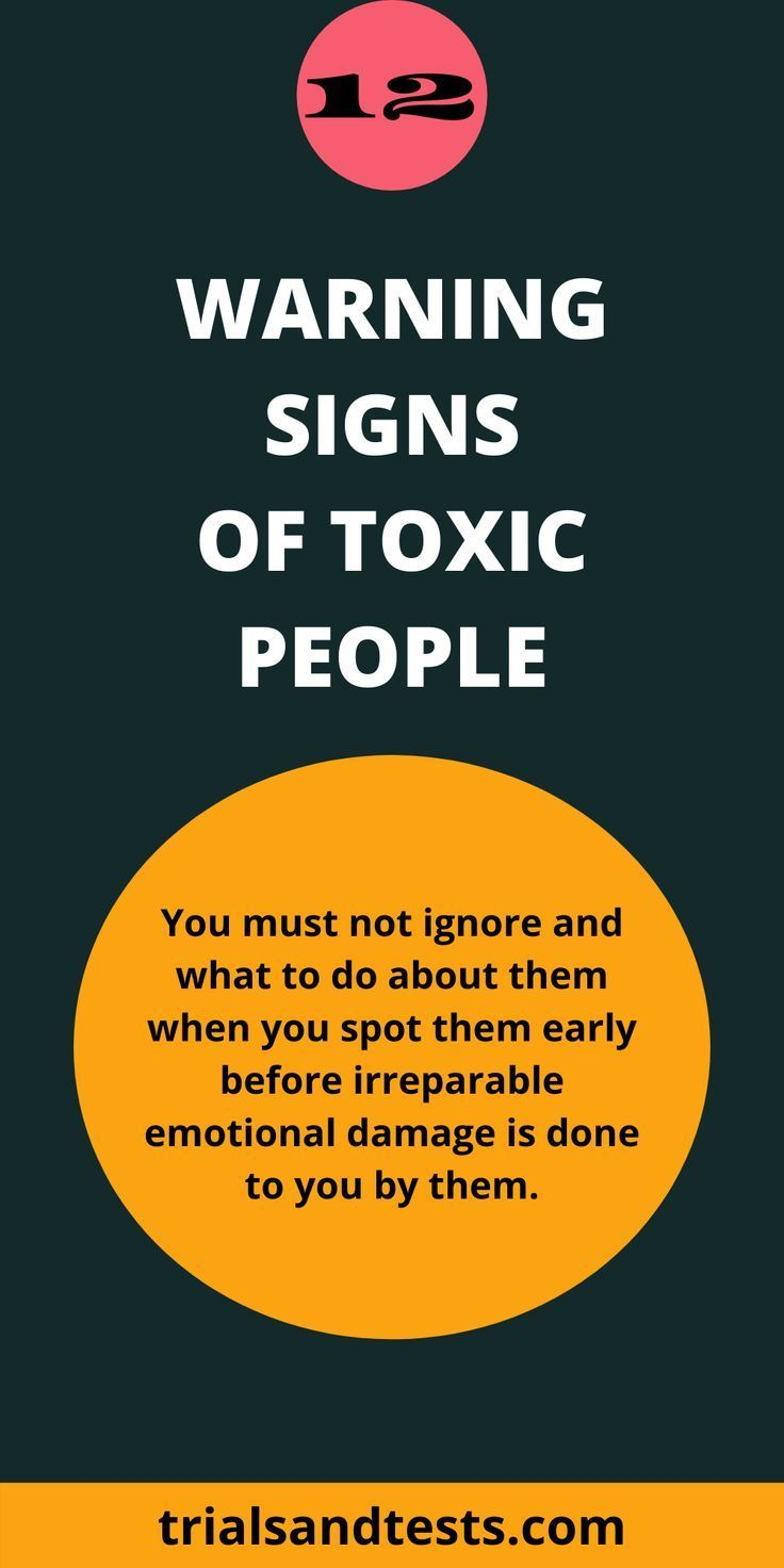 12 Toxic People Signs For Identifying Toxic People