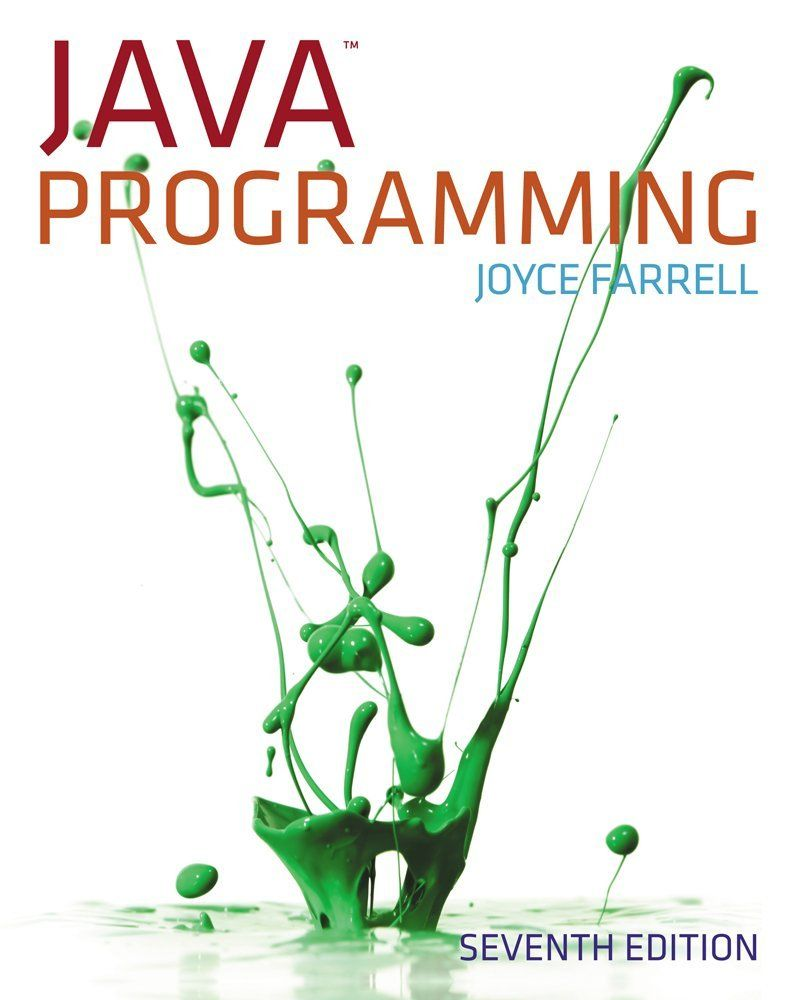 I M Selling Java Programming 7th Edition By Joyce Farrell 60 00 Onselz Java Programming Java Java Programming Language