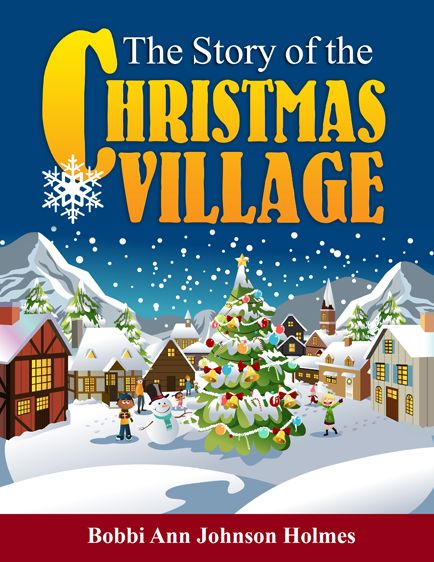 The Story of the Christmas Village - book cover design by Elizabeth