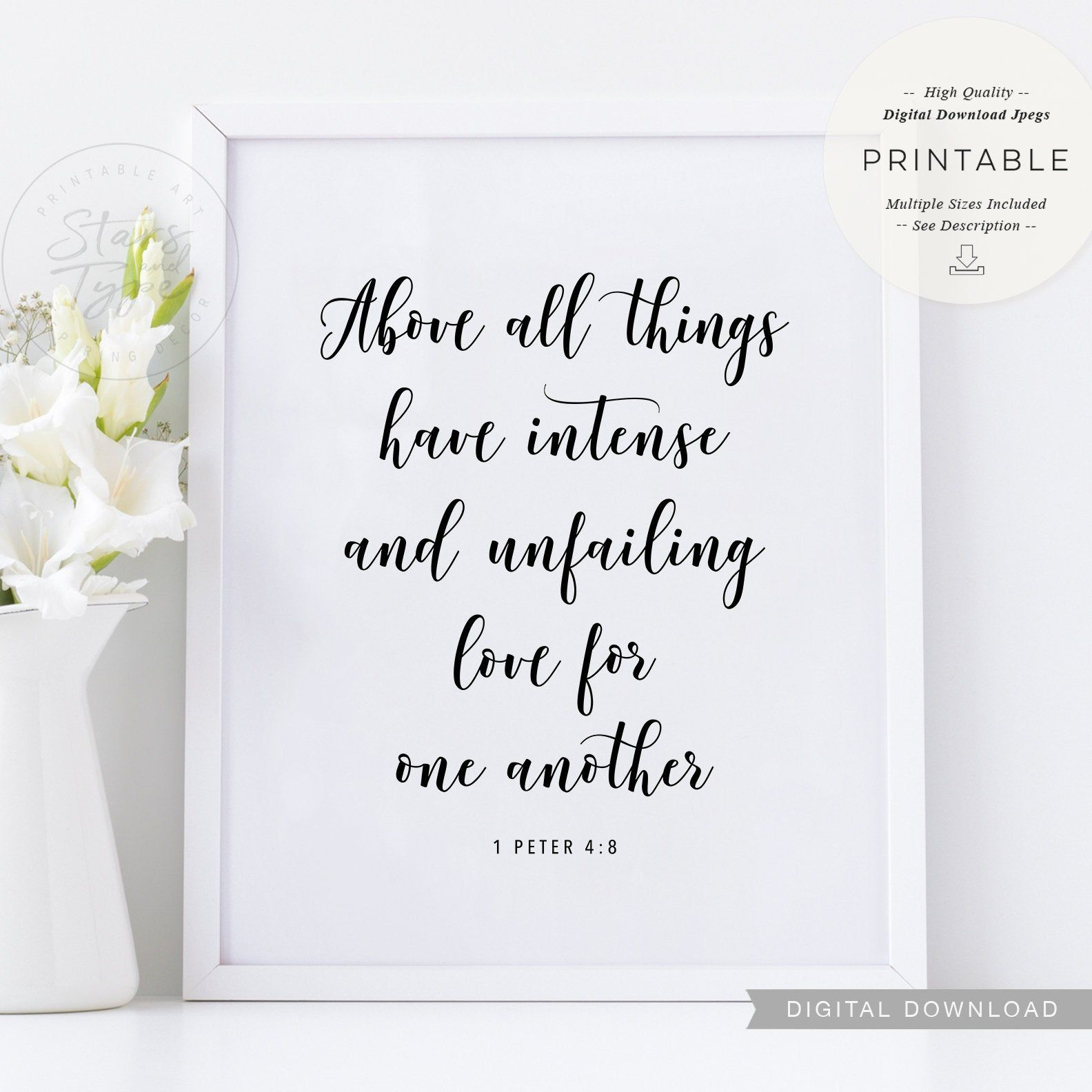 Above All Things, PRINTABLE Art, 1 Peter 4:8, Bible Verse, Love Quote Decor, Digital DOWNLOAD Print Jpg