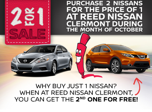 The 2 For 1 Sale Is Back Only At Reed Nissan And Reed Nissan Clermont Why Buy Just 1 Nissan When At Reed You Can Get The Nissan Clermont 2017 Nissan Altima