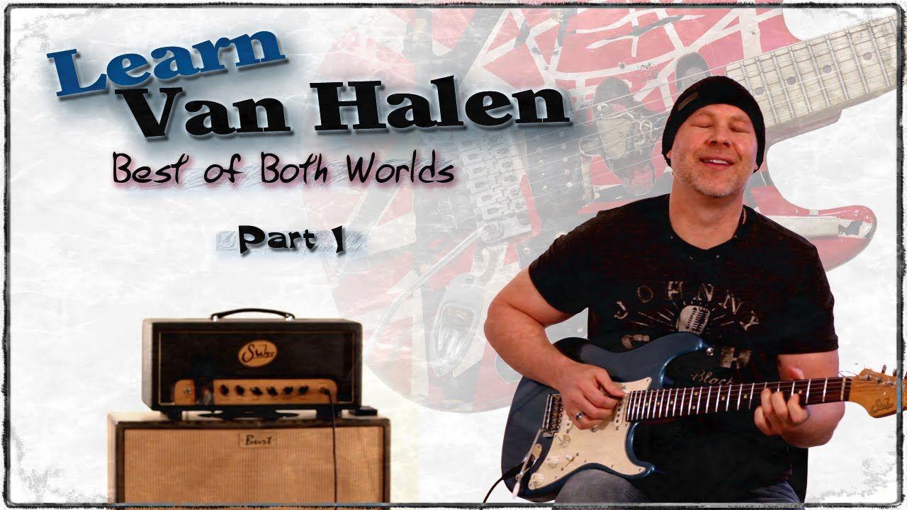 How To Play Van Halen Rhythm Best Of Both Worlds Guitar Lesson Guitarbreakdown Part 1 Guitar Lessons Online Guitar Lessons Van Halen