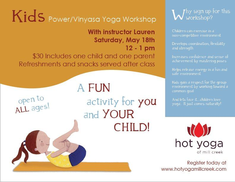 Join Us At Hot Yoga Of Millcreek For Our Kids Power Vinyasa Yoga Workshop Saturday May 18th From 12 1pm A Fun Yoga Workshop Power Vinyasa Yoga Yoga For Kids