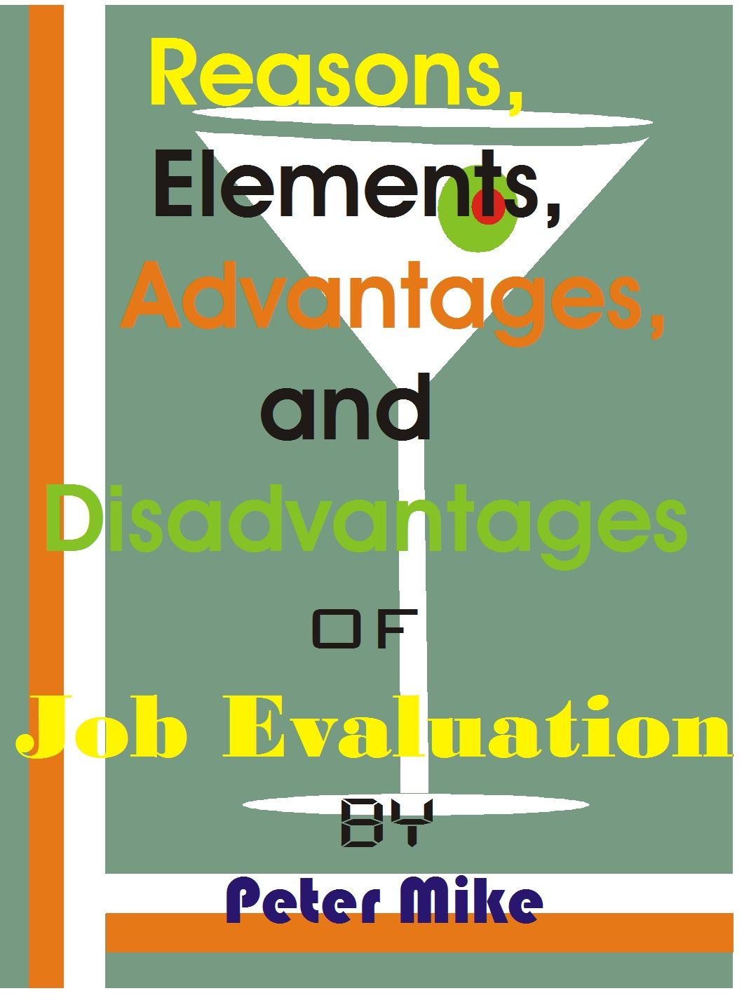 job evaluation  reasons  elements  advantages and