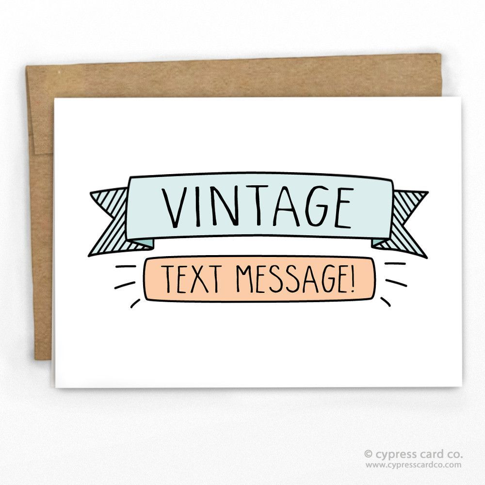 A Vintage Text Message Card Pinterest Texts Messages And Cards
