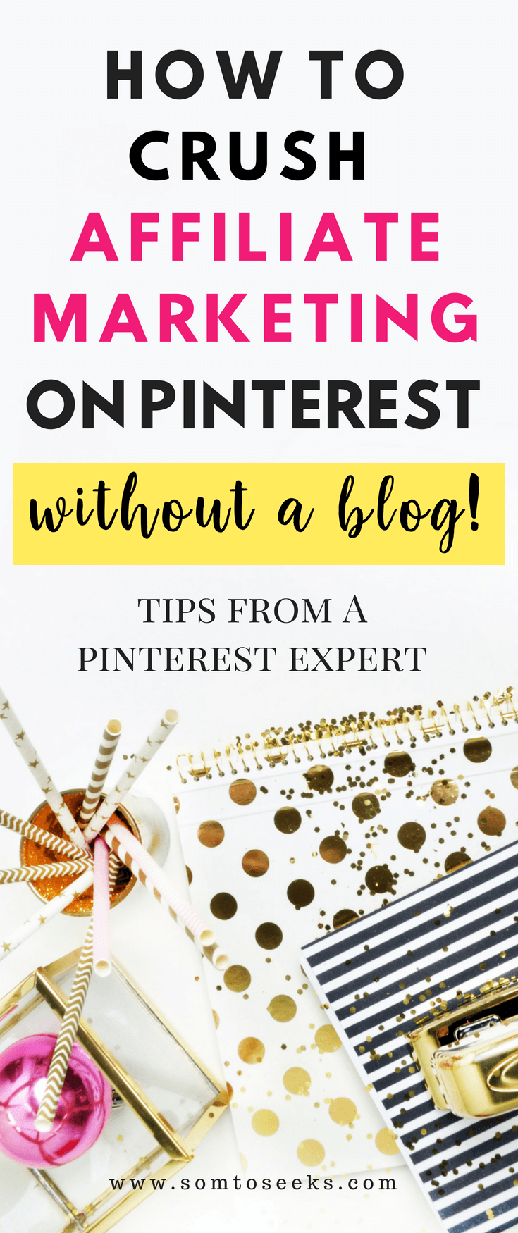 Affiliate Marketing on Pinterest Without a Blog - Expert Tips (2018)