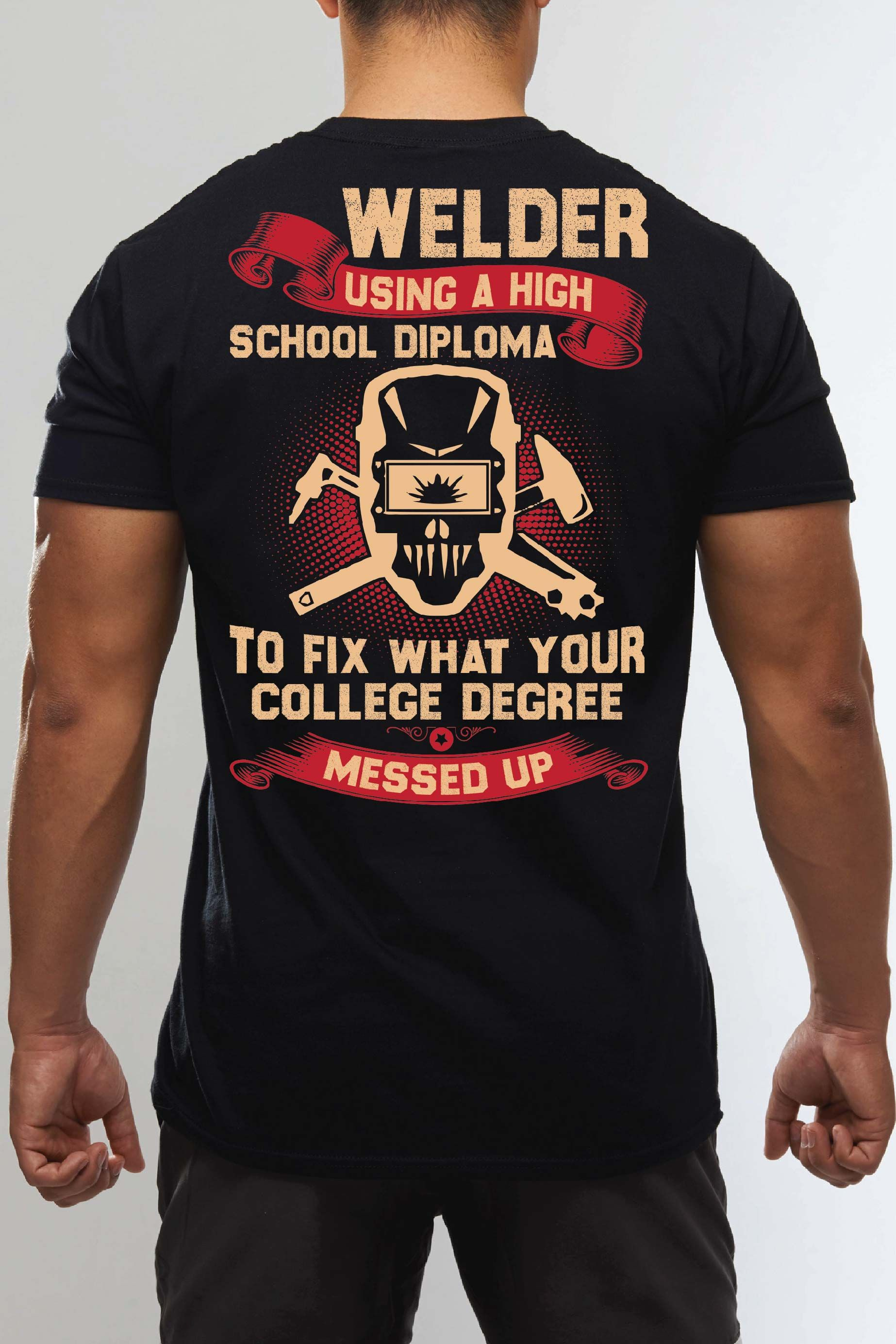 3abb846c Exclusive funny welding t shirts,hoodies and welder shirts.Only for welder .Do