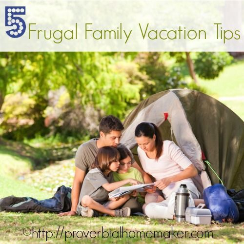 5 Frugal Family Vacation Tips   Budget Tips   Pinterest ...
