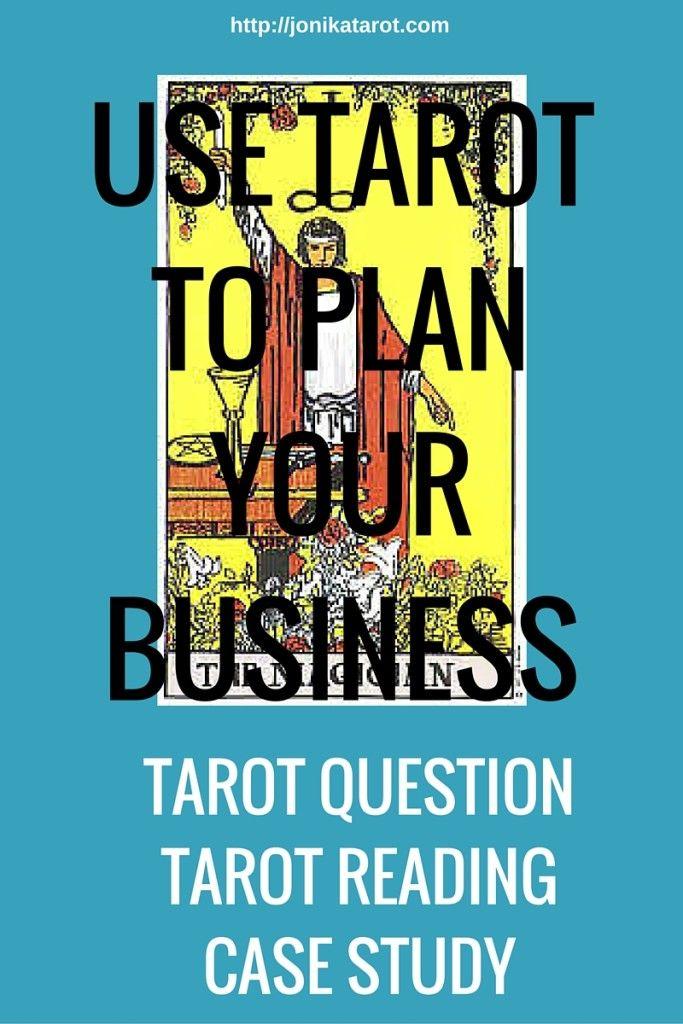 Use Tarot To Plan Your Business: Tarot Reading Case Study | Business ...