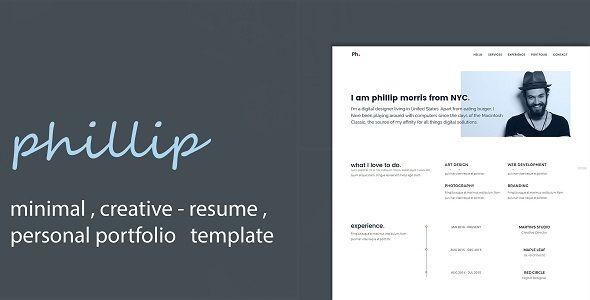 Phillip - Minimal Personal Portfolio /CV / Resume Template Nice