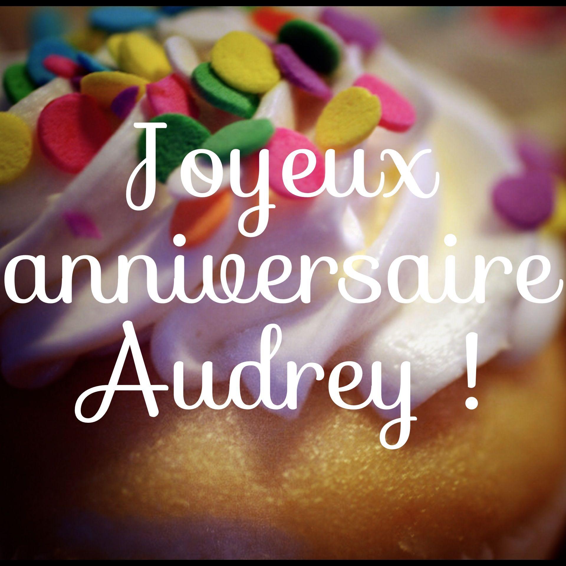 Joyeux anniversaire Audrey !