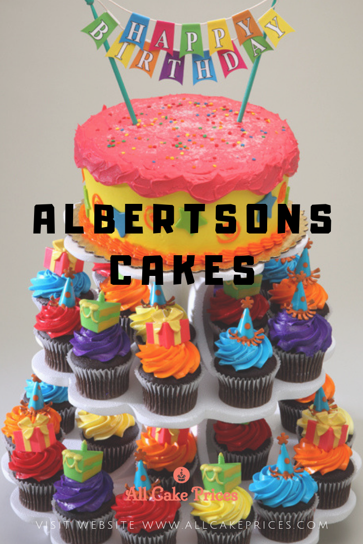 Are You Looking For Delicious Cakes For Birthdays Weddings Graduations Or Baby Showers Check Out Albertsons Cakes Cake Pricing Cake Designs Birthday Cake