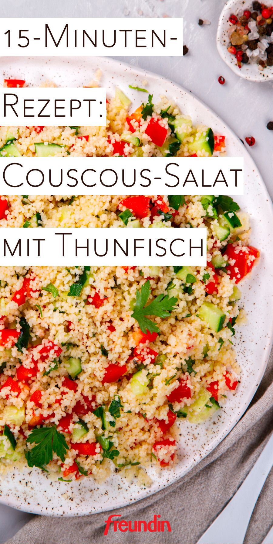 Photo of 15-minute recipe: couscous salad with tuna | freundin.de