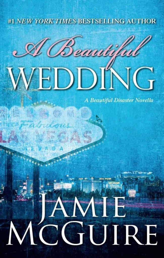 A Beautiful Wedding Disaster Novella By Jamie Mcguire Jazmin D Library Administration