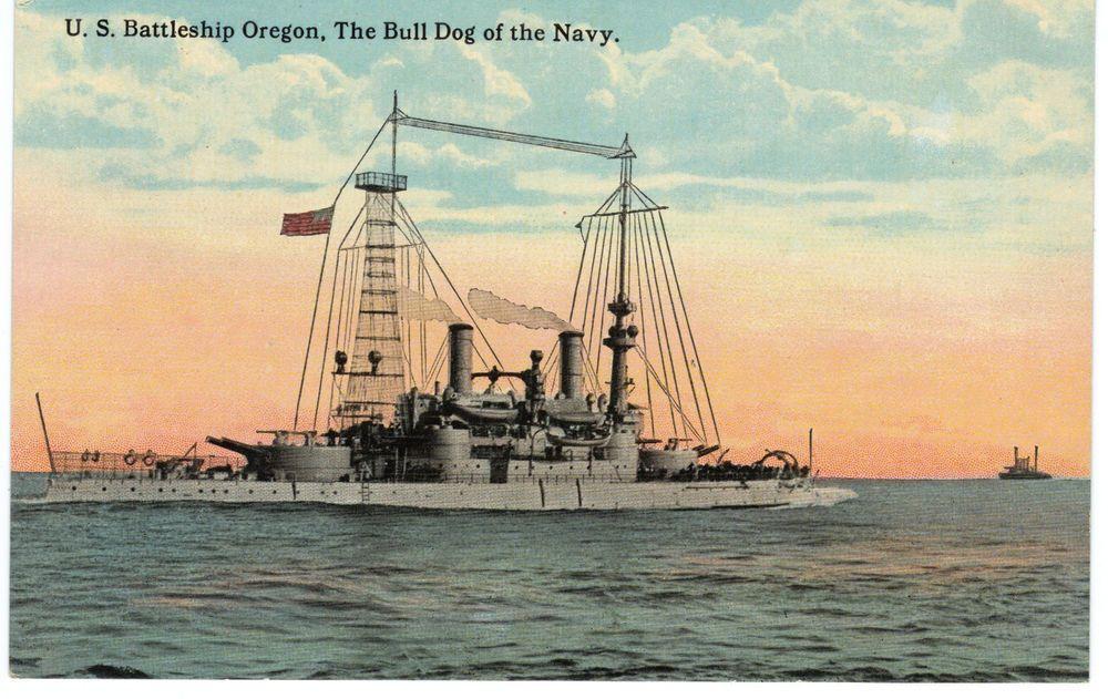U S Battleship Oregon The Bull Dog of the Navy  Post Card